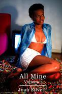All Mine - Volume 1