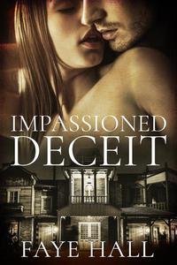 Impassioned Deceit