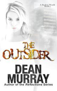 The Outsider: A Broken World Book 5