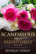 Scandalous Miss Brightwell Box Set