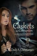 Caskets and Corruption