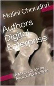 Authors Digital Enterprise.  A Master Guide For Amazon Book sellers