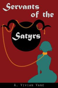 Servants of the Satyrs