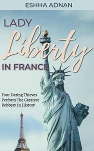 Lady Liberty In France