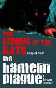 The Coming Of The Rats / The Hamelin Plague