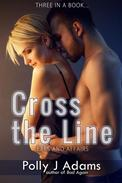 Cross the Line: Exes and Affairs
