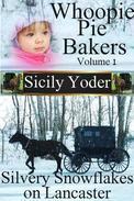 Whoopie Pie Bakers: Volume One: Silvery Snowflakes on Lancaster