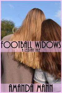 Football Widows: A Lesbian Tale