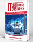 How to Start and Run an IT Consultancy Business