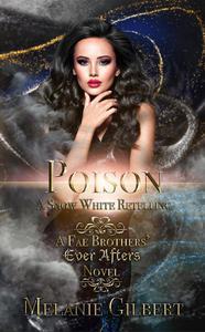 Poison: A Snow White Retelling