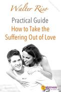 How to Take the Suffering Out of Love