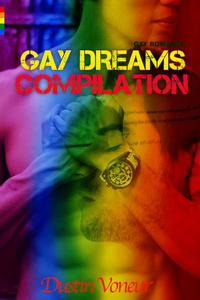 Gaydreams Compilation (Gay Romance)