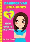 Dagboek van Julia Jones - Boek 1 'Mijn ergste dag ooit!'