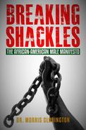 Breaking Shackles! The African-American Male Manifesto