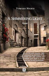 A Shimmering Light