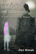 The Flying Ghost in the Graveyard