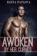 Awoken By Her Curves
