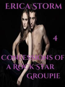 Confessions of a Rock Star Groupie