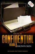 Confidential Volume 2: Brown Skin