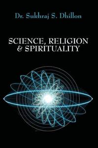 Science, Religion & Spirituality
