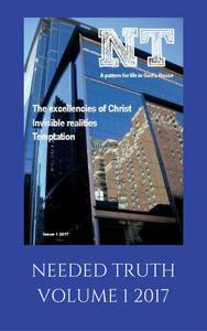 Needed Truth 2017 Issue 1