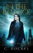 In the Balance an I Bring the Fire Novella (A Loki Story)