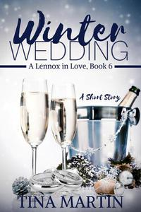 Winter Wedding (A Lennox in Love, #6)