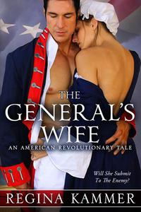 The General's Wife: An American Revolutionary Tale