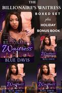 The Billionaire's Waitress Boxed Set Plus Holiday Bonus Book