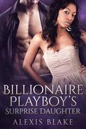 Billionaire Playboy's Surprise Daughter (BWWM Romance)