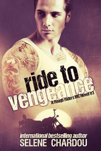 Ride To Vengeance (Lucifer's Saints MC)