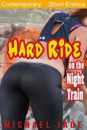 Hard Ride on the Night Train