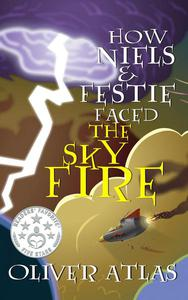 How Niels and Festie Faced the Skyfire