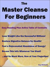 The Master Cleanse for Beginners