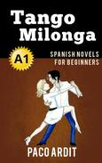 Tango milonga - Spanish Readers for Beginners (A1)
