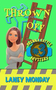 Thrown Off: A Cozy Mystery