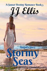 Stormy Seas - Abigail's Story