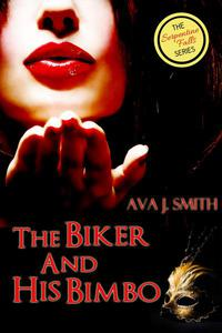 The Biker and His Bimbo: (MC Erotica Bimbo Transformation) The Serpentine Falls Series