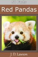 50 Facts: Red Pandas