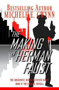 The Making of Herman Faust