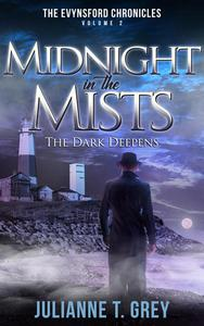 Midnight in the Mists -  The Dark Deepens
