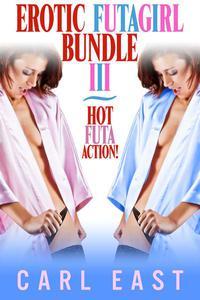 Erotic Futagirl Bundle III