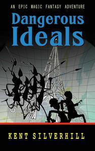 Dangerous Ideals