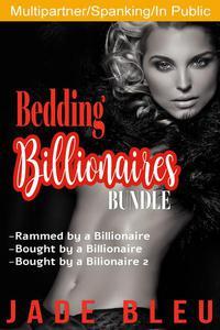 Bedding Billionaires Bundle: Vol 1-3