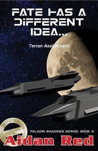 Terran Assignment - Fate Has a Different Idea