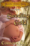 Seeding Gold
