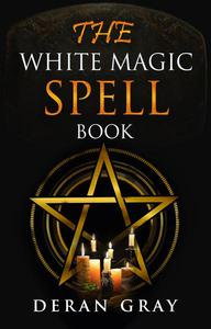 The White Magic Spellbook