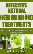 Hemorrhoids: Using Effective Natural Remedies That Fix Your Hemorrhoid Problem