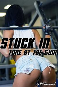 Stuck in Time at the Gym