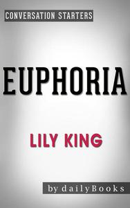 Euphoria: by Lily King | Conversation Starters